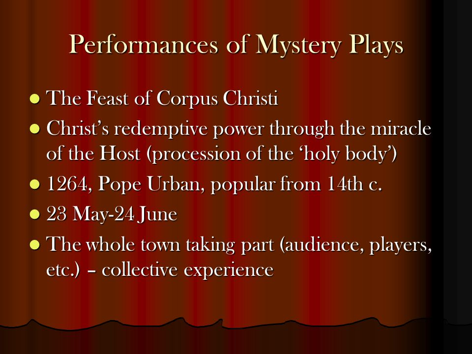 Performances of Mystery Plays