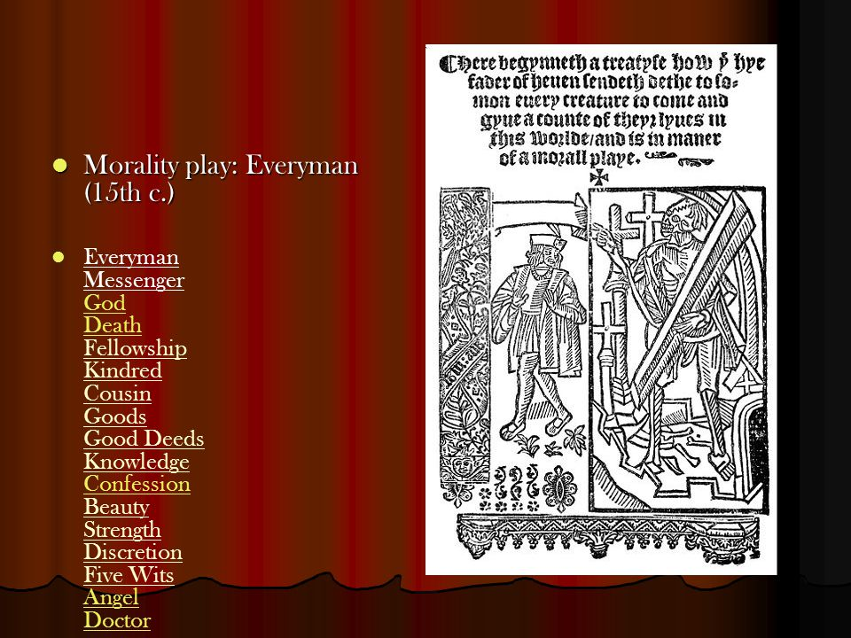 Morality play: Everyman (15th c.)