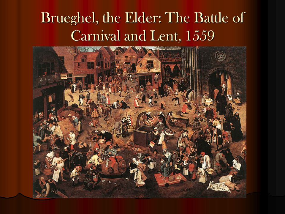 Brueghel, the Elder: The Battle of Carnival and Lent, 1559