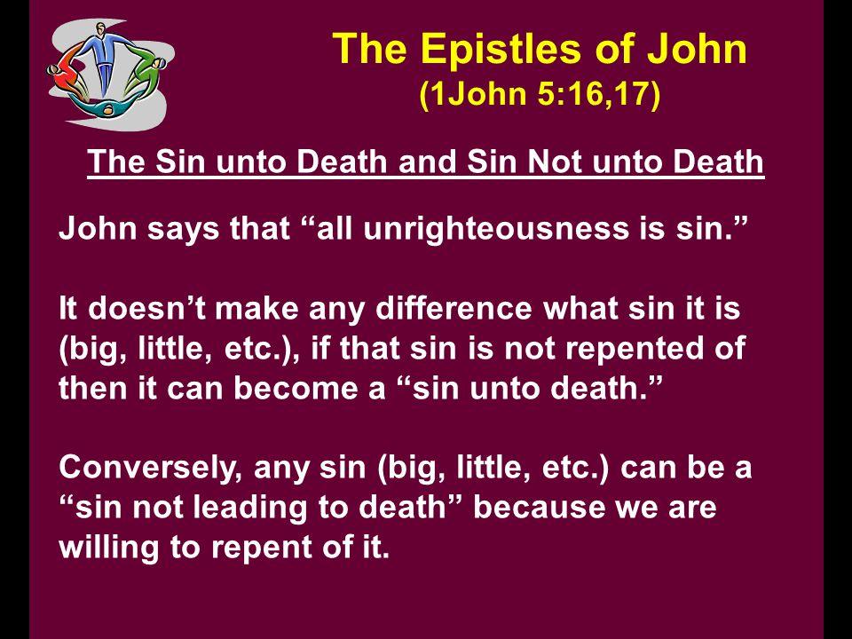 The Sin unto Death and Sin Not unto Death
