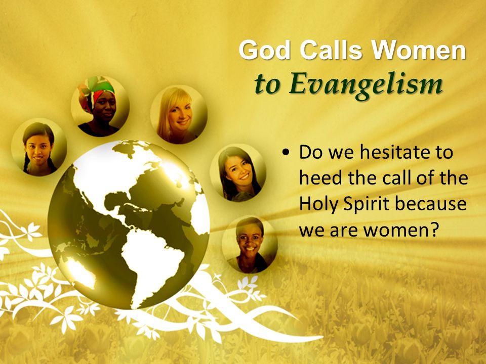 God Calls Women to Evangelism