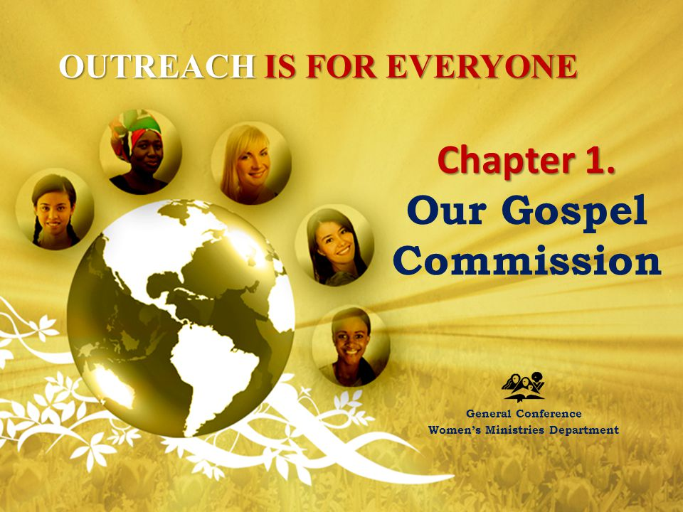 Chapter 1. Our Gospel Commission