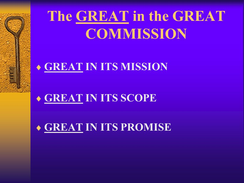The GREAT in the GREAT COMMISSION