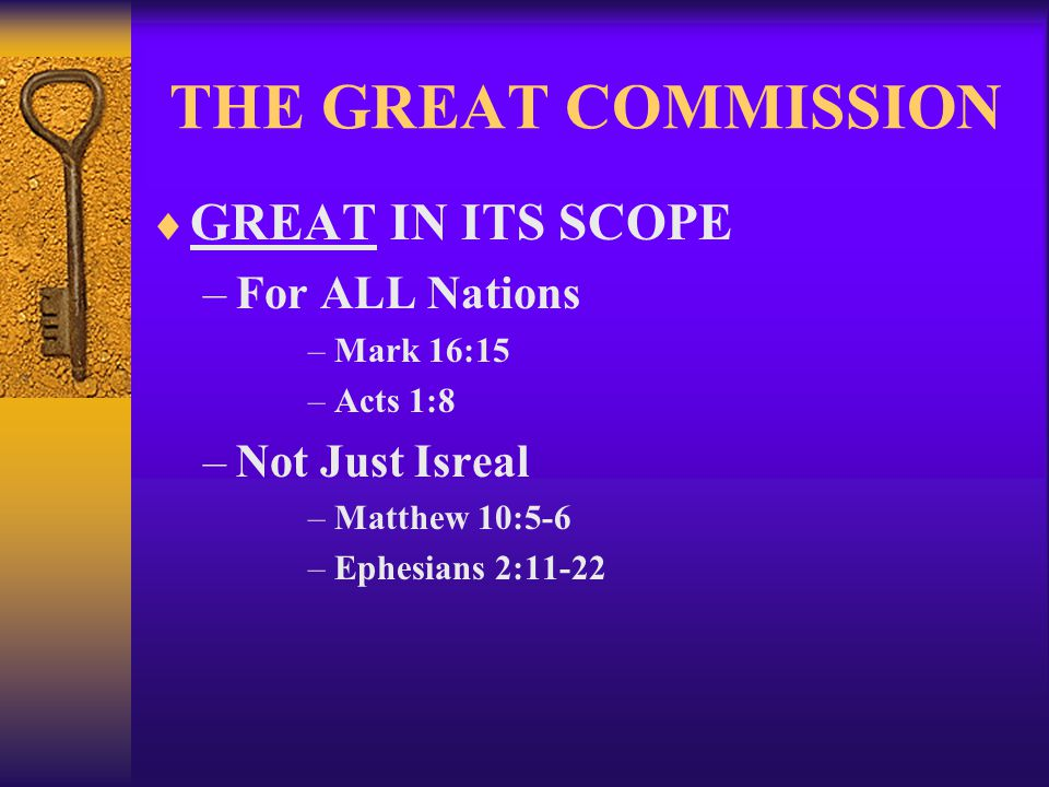 THE GREAT COMMISSION GREAT IN ITS SCOPE For ALL Nations