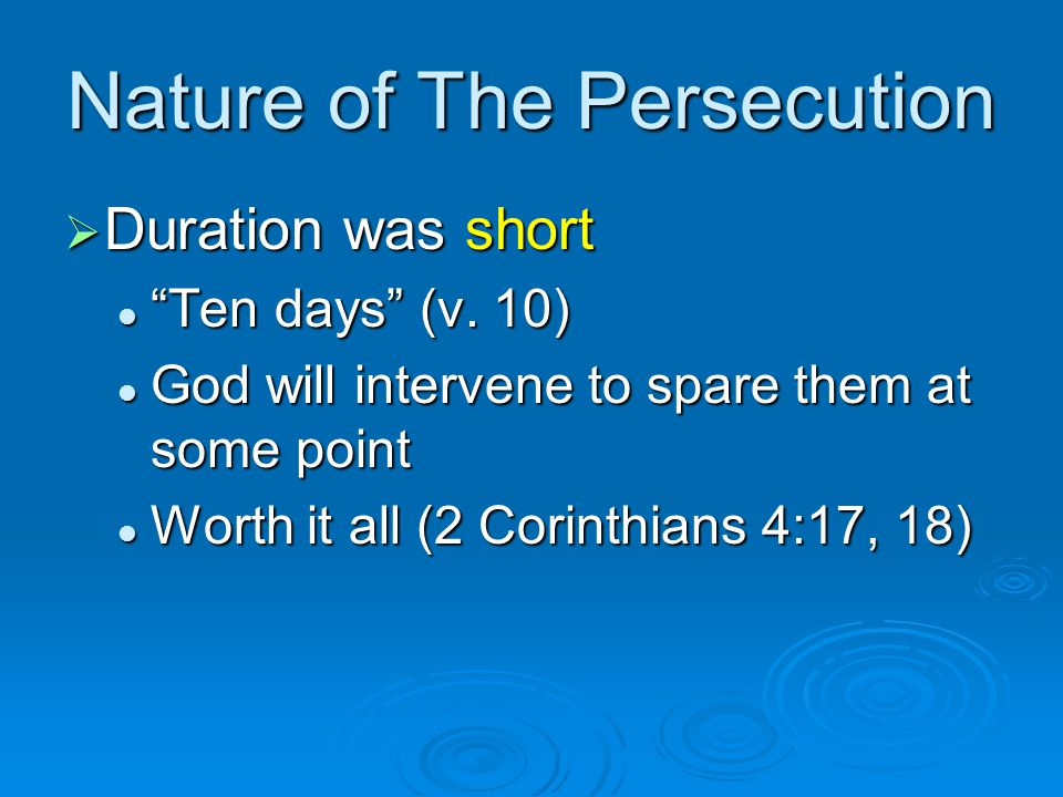 Nature of The Persecution