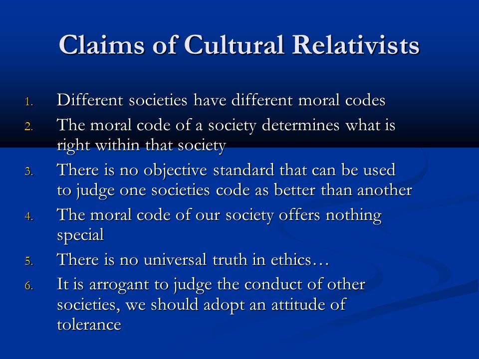 Claims of Cultural Relativists