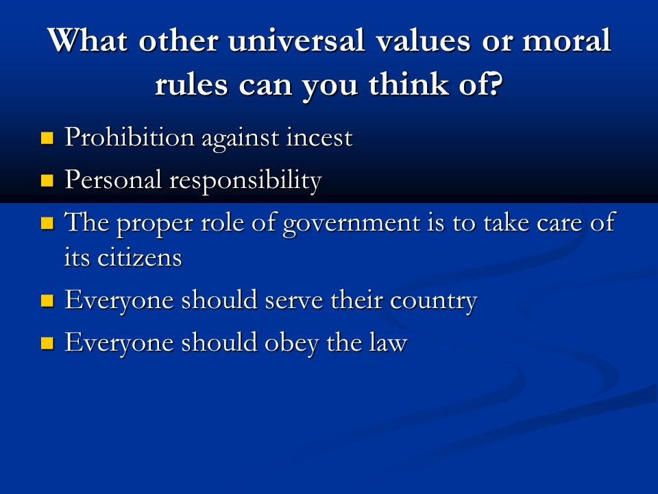 What other universal values or moral rules can you think of