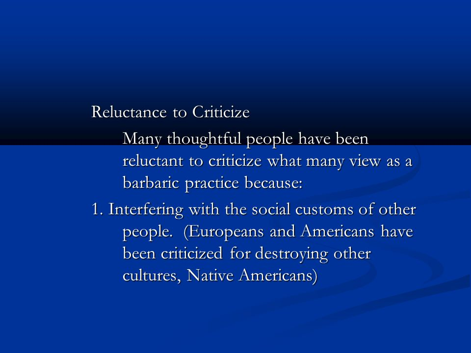 Reluctance to Criticize
