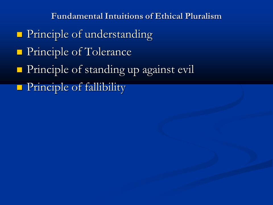 Fundamental Intuitions of Ethical Pluralism