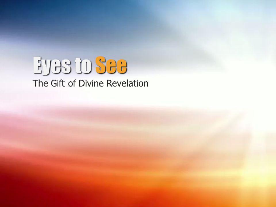 The Gift of Divine Revelation