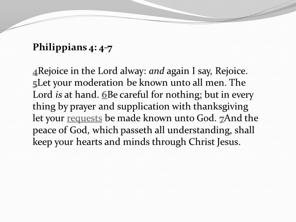 Philippians 4: 4-7