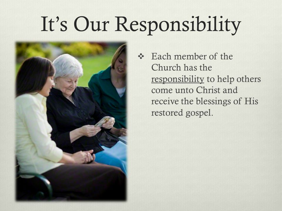It's Our Responsibility