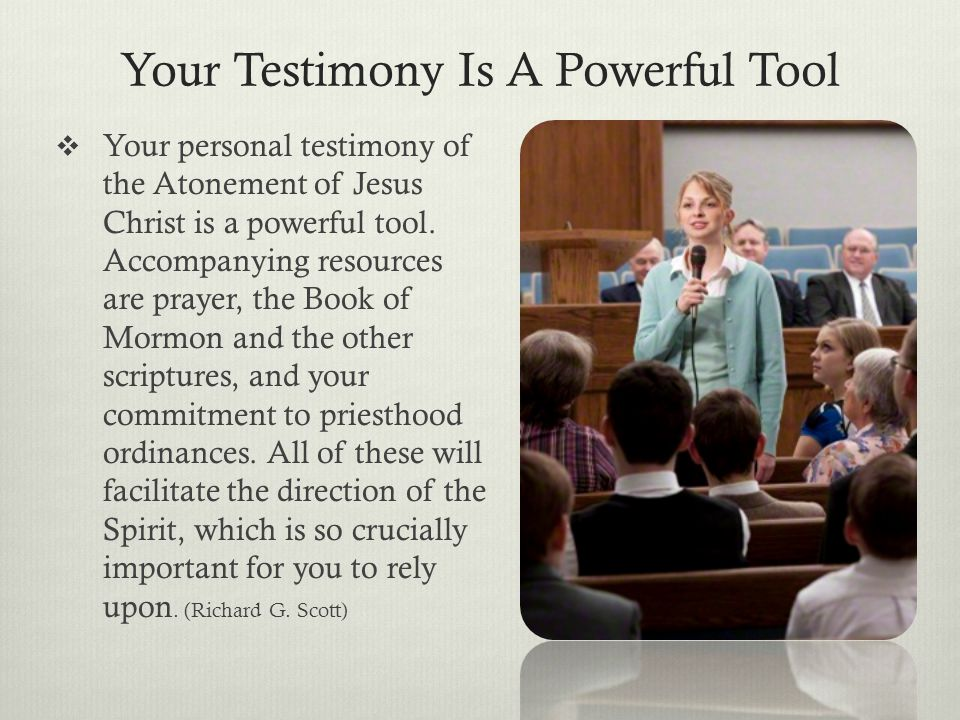 Your Testimony Is A Powerful Tool