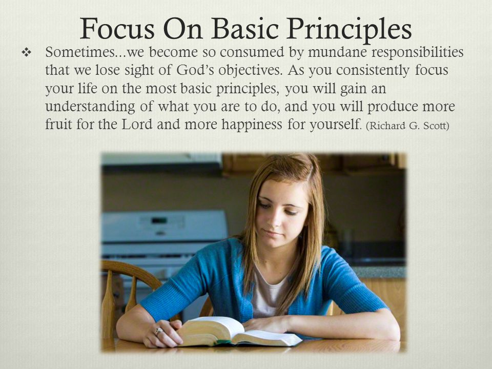Focus On Basic Principles