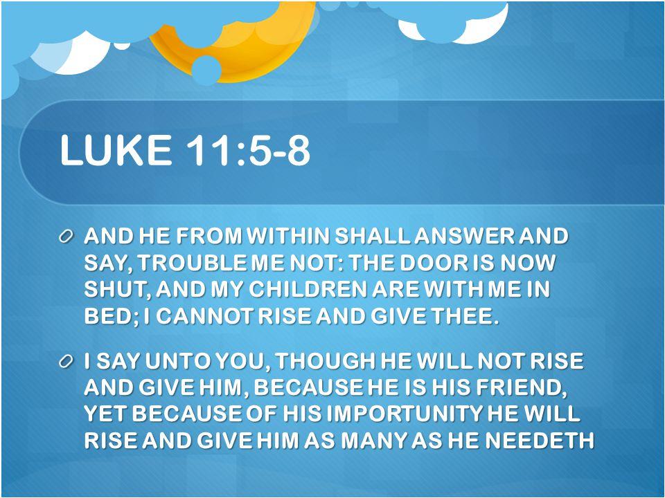 LUKE 11:5-8