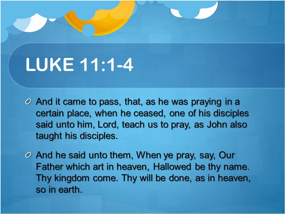 LUKE 11:1-4
