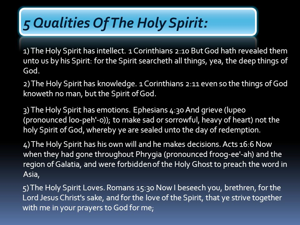 5 Qualities Of The Holy Spirit: