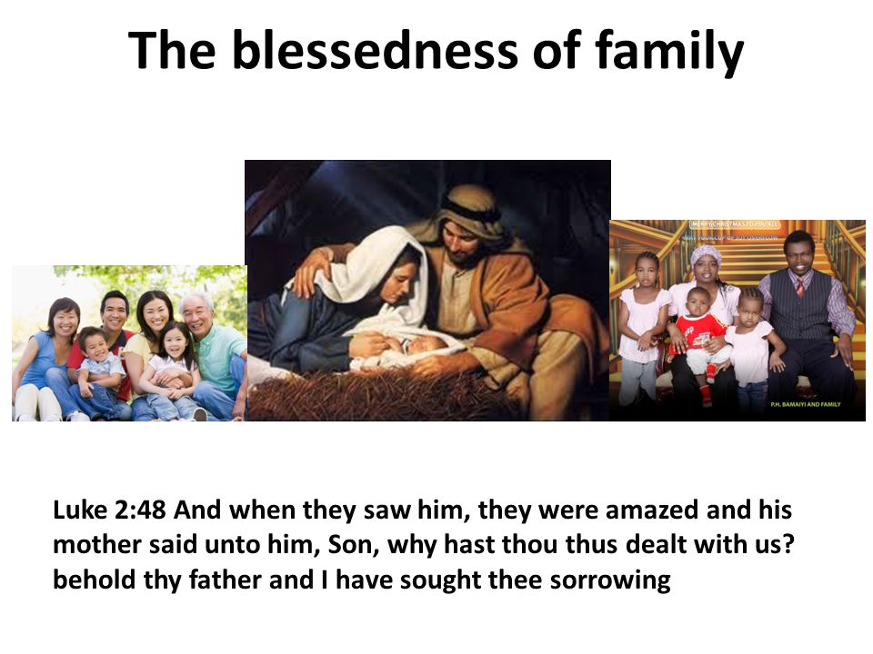 The blessedness of family
