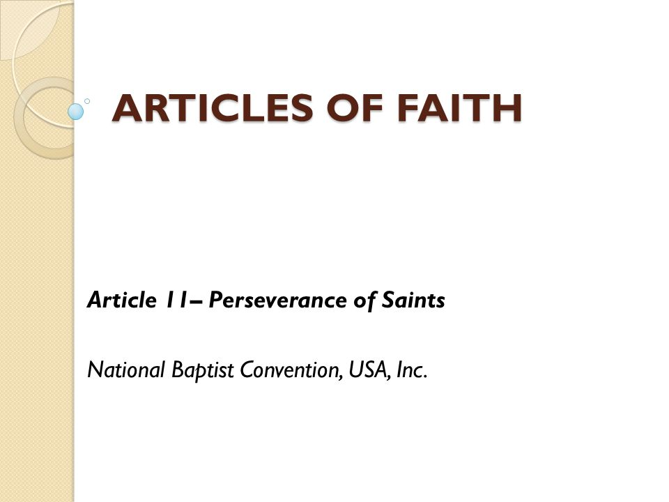 ARTICLES OF FAITH Article 11– Perseverance of Saints