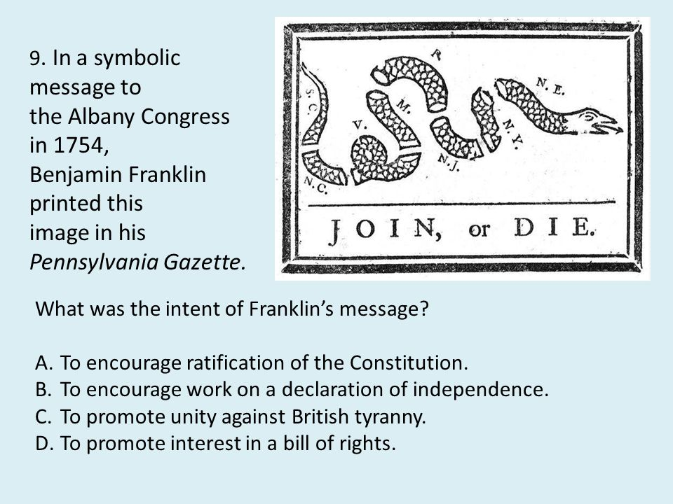 Benjamin Franklin printed this image in his Pennsylvania Gazette.