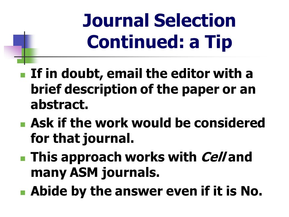 Journal Selection Continued: a Tip