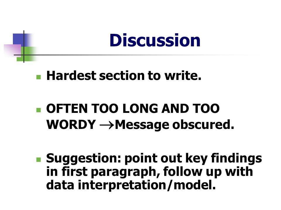 Discussion Hardest section to write.