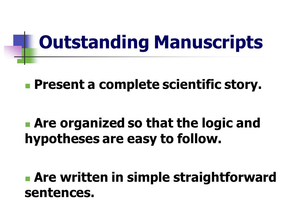 Outstanding Manuscripts