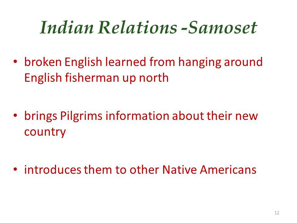 Indian Relations -Samoset