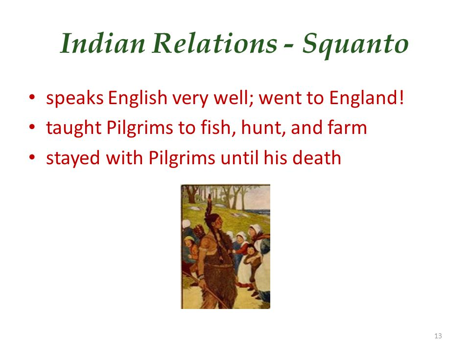 Indian Relations - Squanto