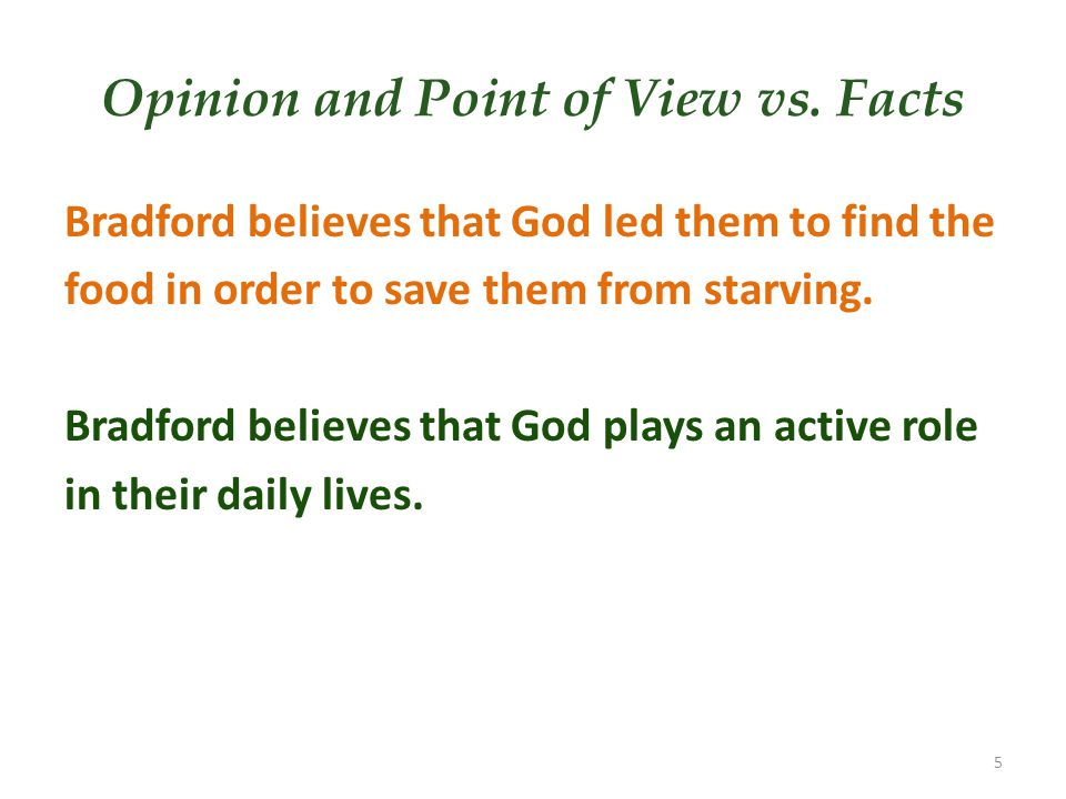 Opinion and Point of View vs. Facts