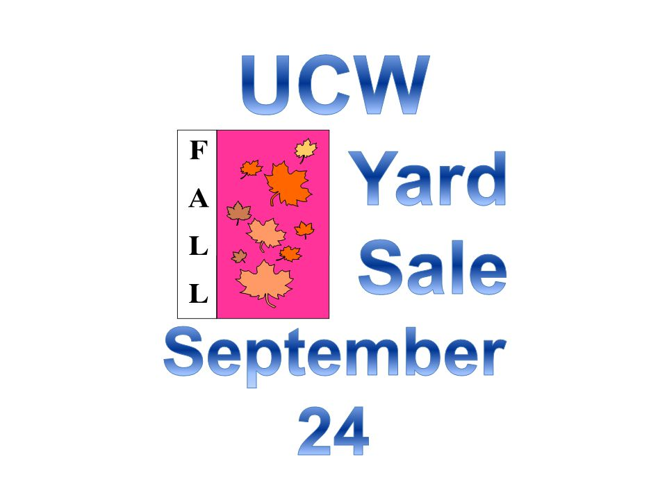 UCW Yard Sale September 24