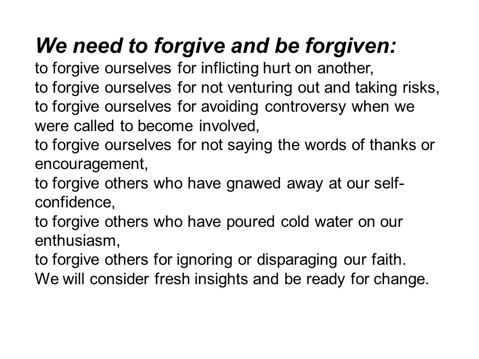 We need to forgive and be forgiven:
