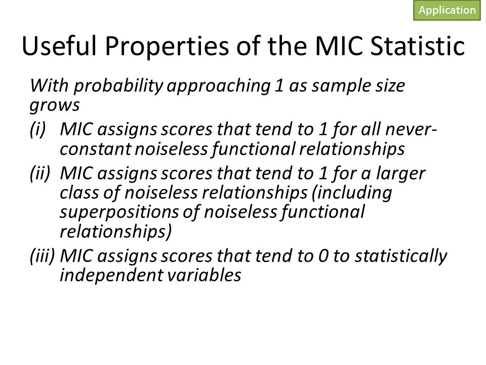 Useful Properties of the MIC Statistic