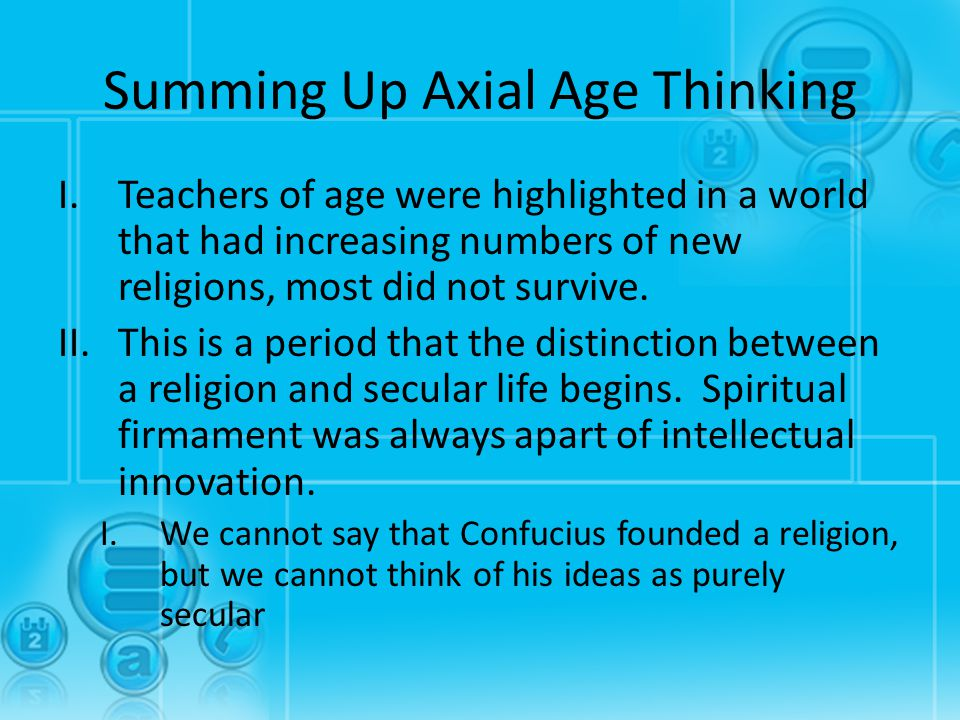 Summing Up Axial Age Thinking