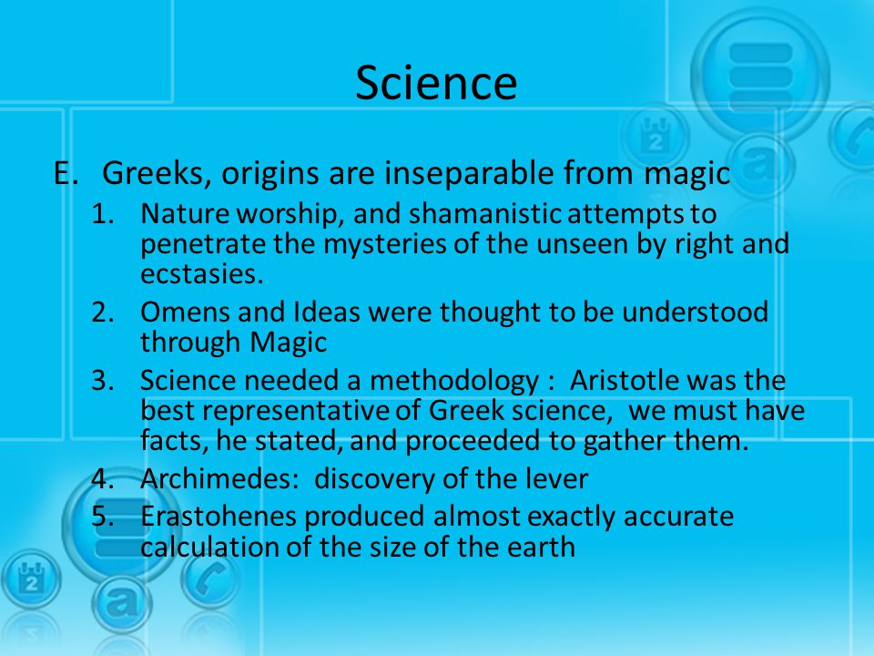 Science Greeks, origins are inseparable from magic