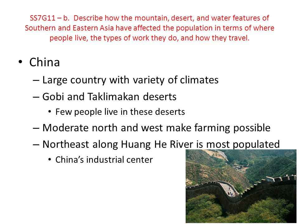 China Large country with variety of climates