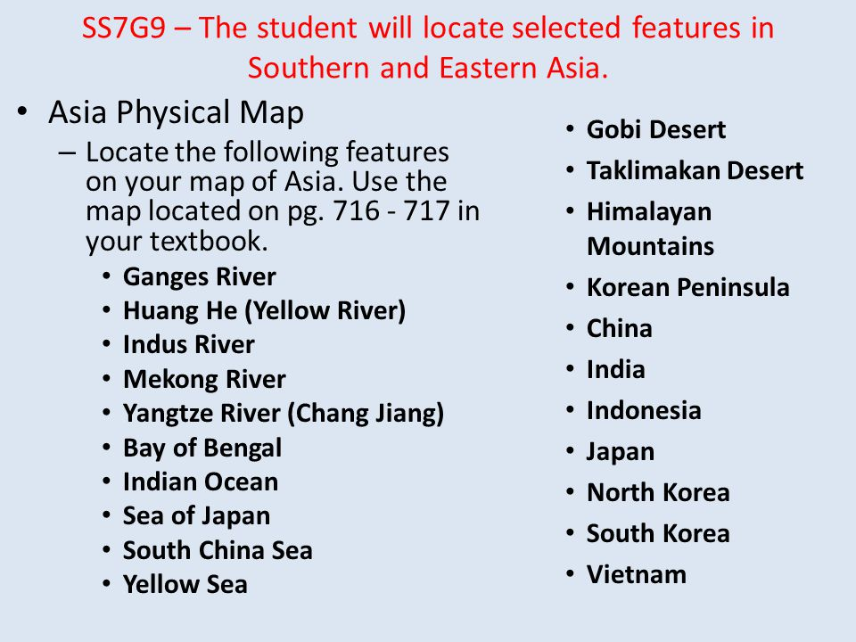 SS7G9 – The student will locate selected features in Southern and Eastern Asia.