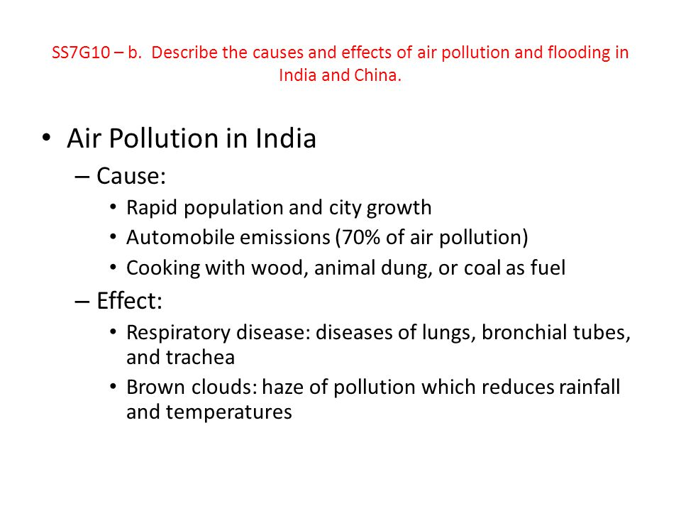Air Pollution in India Cause: Effect: Rapid population and city growth