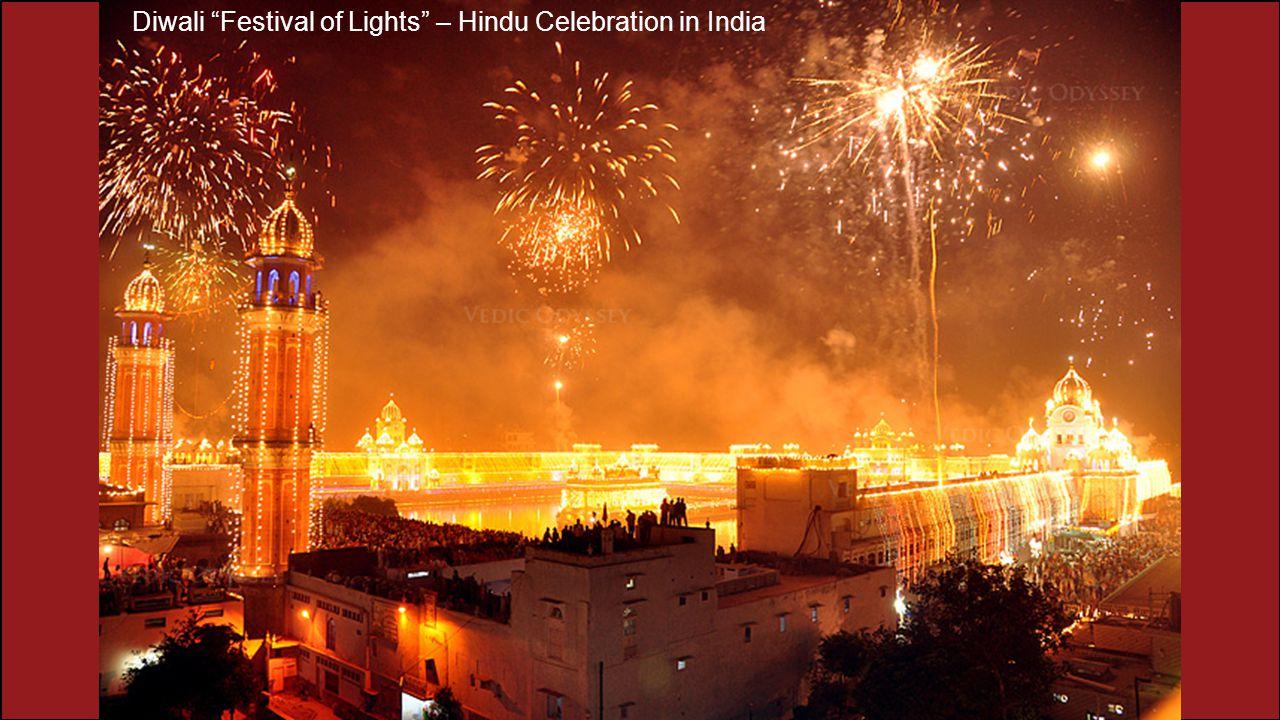 Diwali Festival of Lights – Hindu Celebration in India