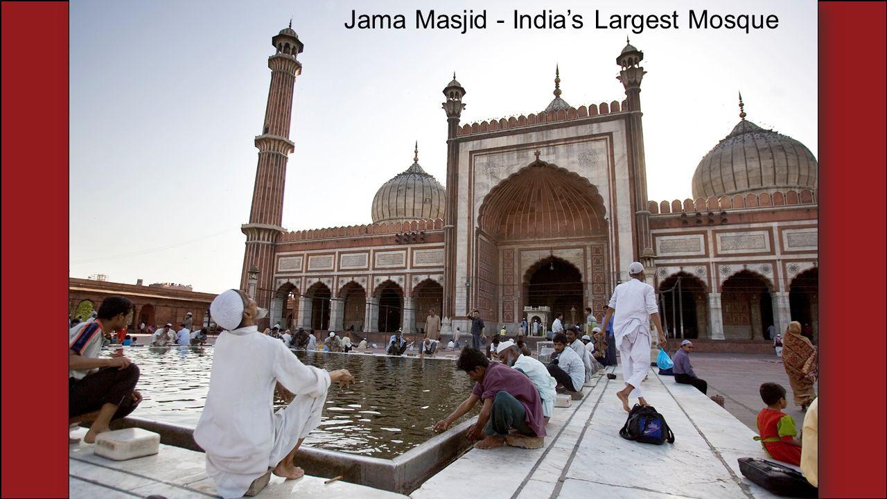 Jama Masjid - India's Largest Mosque