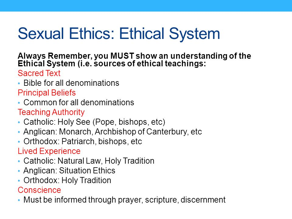 Sexual Ethics: Ethical System