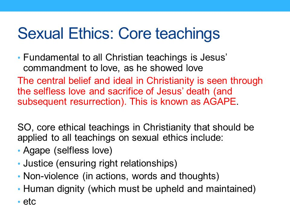 Sexual Ethics: Core teachings