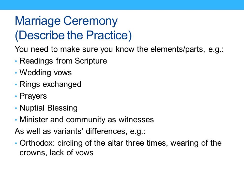 Marriage Ceremony (Describe the Practice)
