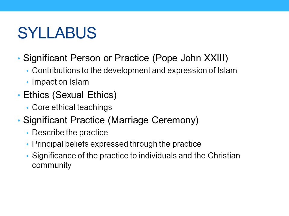 SYLLABUS Significant Person or Practice (Pope John XXIII)