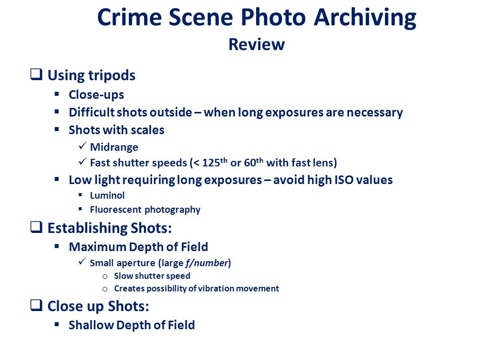 Crime Scene Photo Archiving Review