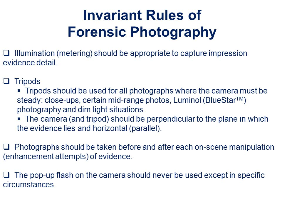 Invariant Rules of Forensic Photography