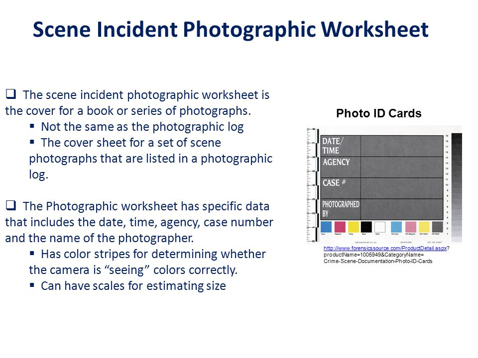 Scene Incident Photographic Worksheet