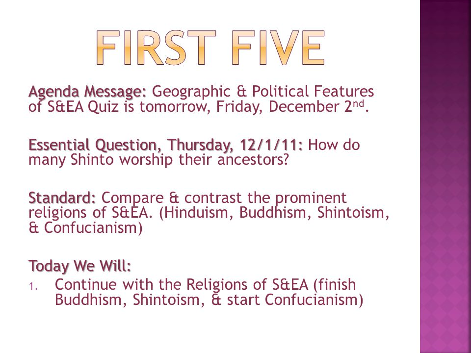 FIRST FIVE Agenda Message: Geographic & Political Features of S&EA Quiz is tomorrow, Friday, December 2nd.