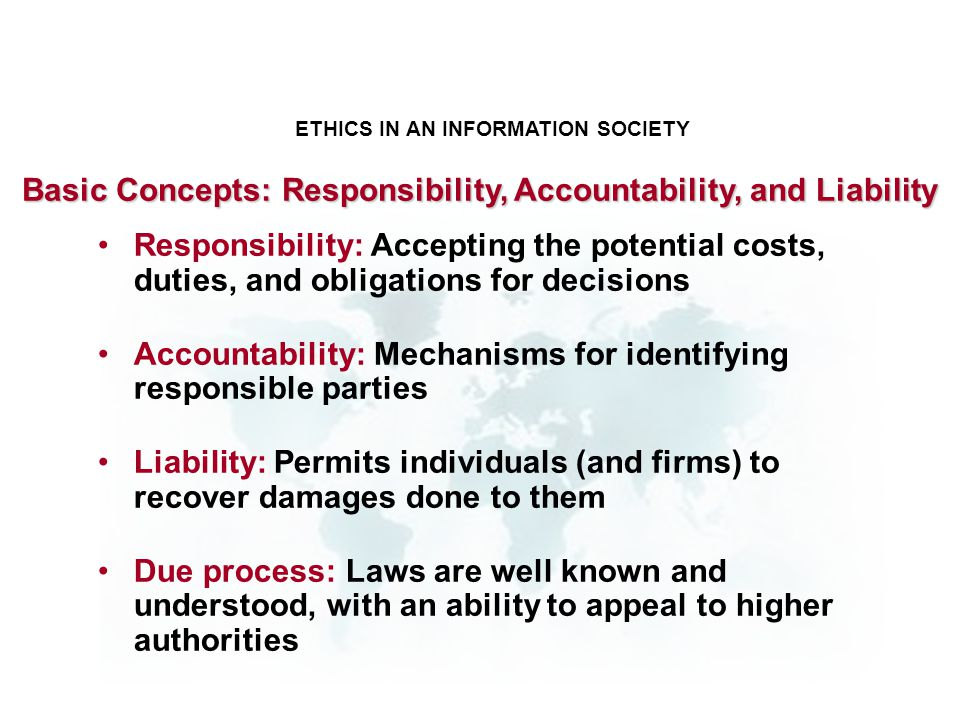 Basic Concepts: Responsibility, Accountability, and Liability