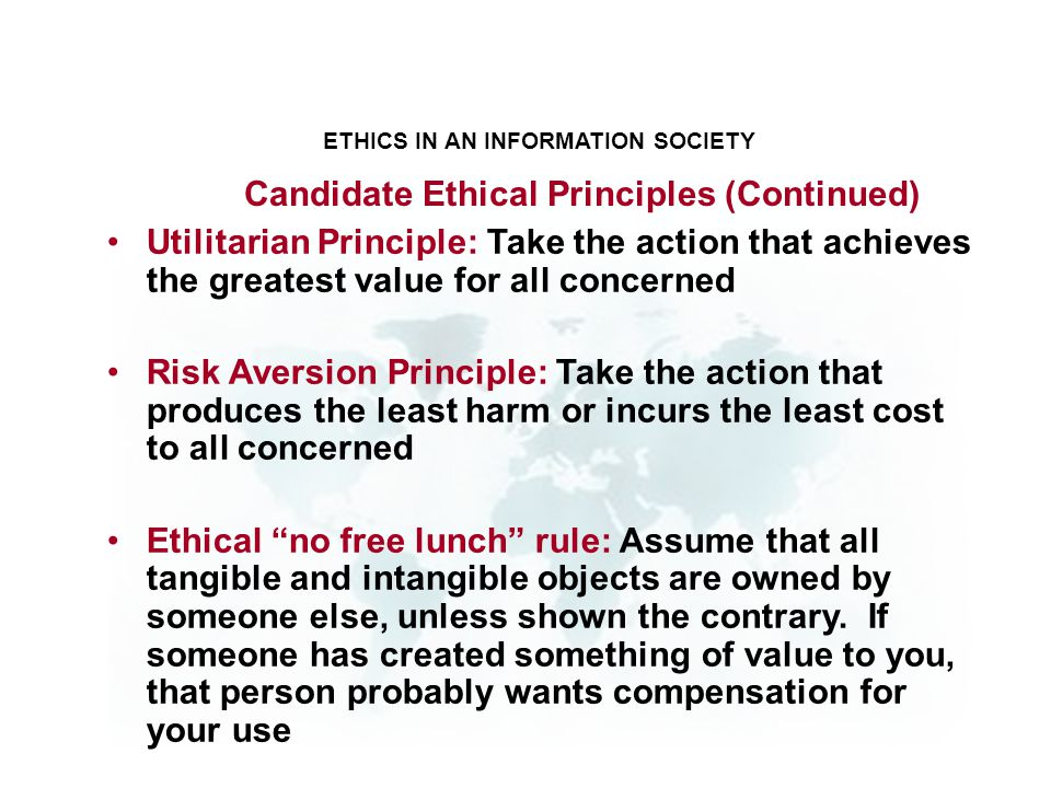 Candidate Ethical Principles (Continued)